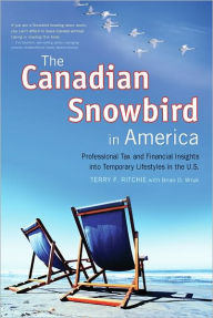 The Canadian Snowbird in America: Professional Tax and Financial Insights into Temporary Lifestyles in the U.S. The Key Bookstore