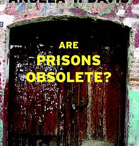 Are Prisons Obsolete? The Key Bookstore