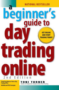 A Beginner's Guide To Day Trading Online 2nd Edition The Key Bookstore