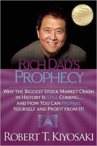 Rich Dad's Prophecy: Why the The Key Bookstore