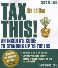 Tax This!: An Insider's Guide to Standing up to the IRS The Key Bookstore