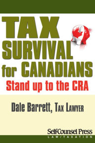 Tax Survival for Canadians: Stand up to the CRA The Key Bookstore