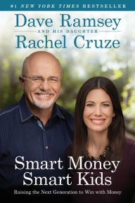 Smart Money Smart Kids: Raising the Next Generation to Win with Money The Key Bookstore