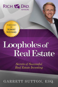 Loopholes of Real Estate: Secrets of Successful Real Estate Investing The Key Bookstore