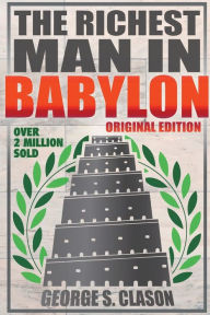 The Richest Man in Babylon - Original Edition The Key Bookstore