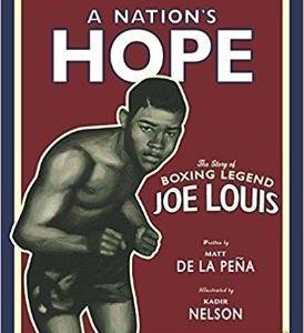 A Nation's Hope: the Story of Boxing Legend Joe Louis The Key Bookstore
