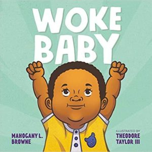 Woke  Baby The Key Bookstore