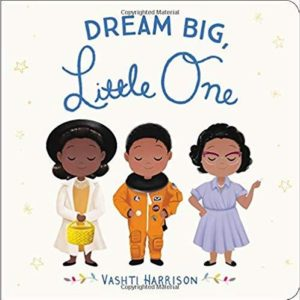 Dream Big, Little One The Key Bookstore