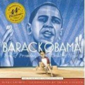 Barack Obama: Son of Promise, Child of Hope The Key Bookstore