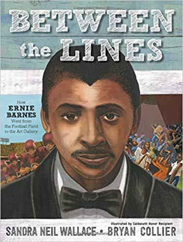 Between the Lines: How Ernie Barnes Went from the Football Field to the Art Gallery The Key Bookstore