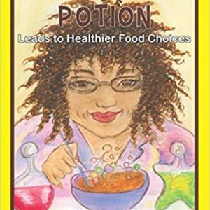 Doctor Wizmagic's Potion: Leads to Healthier Food Choices The Key Bookstore
