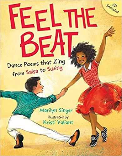Feel the Beat: Dance Poems that Zing from Salsa to Swing The Key Bookstore