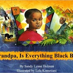Grandpa, Is Everything Black Bad? The Key Bookstore