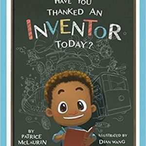 Have You Thanked An Inventor Today? The Key Bookstore