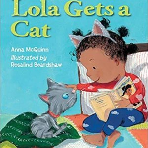 Lola Gets A Cat (Lola Reads) The Key Bookstore