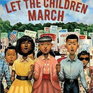 LET THE CHILDREN MARCH The Key Bookstore