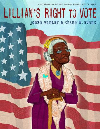 Lillian's Right to Vote: A Celebration of the Voting Rights Act of 1965 The Key Bookstore