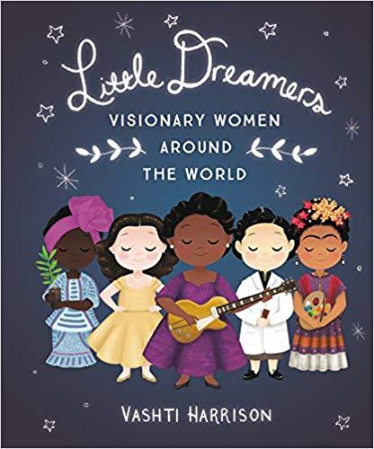 Little Dreamers: Visionary Women Around the World The Key Bookstore