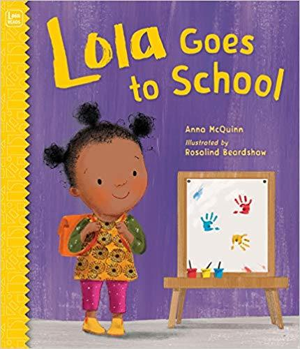 Lola Goes to School (Lola Reads) The Key Bookstore