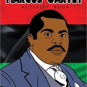 Marcus Garvey Activity Book The Key Bookstore