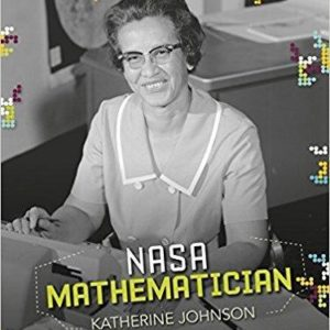 Stem Trailblazer Bios: Mathematician Katherine Johnson The Key Bookstore