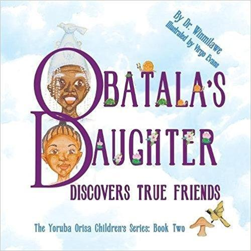 Obatala's Daughter Discovers True Friends The Key Bookstore