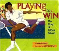 Playing To Win: The Story Of Althea Gibson The Key Bookstore