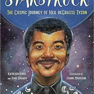 Starstruck: The Cosmic Journey of Neil deGrasse Tyson The Key Bookstore
