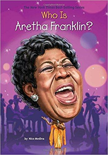 Who Is Aretha Franklin? (Who Was?) The Key Bookstore