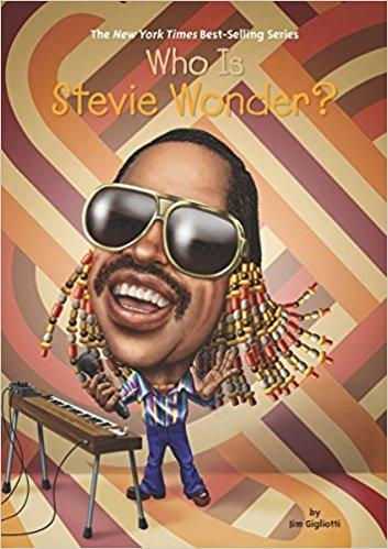 Who Is Stevie Wonder? (Who Was?) The Key Bookstore