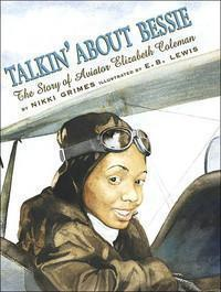 Talkin' About Bessie: The Story of Aviator Elizabeth Coleman The Key Bookstore