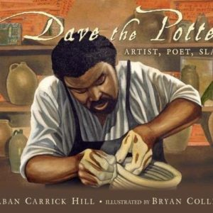 Dave the Potter: Artist, Poet, Slave The Key Bookstore