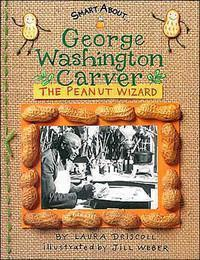 George Washington Carver: The Peanut Wizard The Key Bookstore