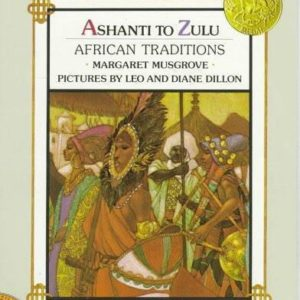 Ashanti to Zulu: African Traditions The Key Bookstore