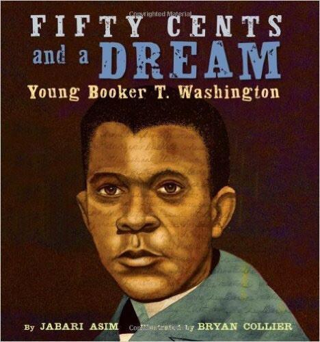 Fifty Cents and Dream: Young Booker T. Washington The Key Bookstore