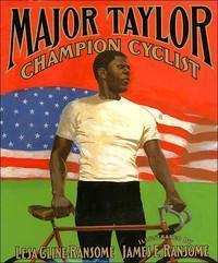 Major Taylor, Champion Cyclist The Key Bookstore