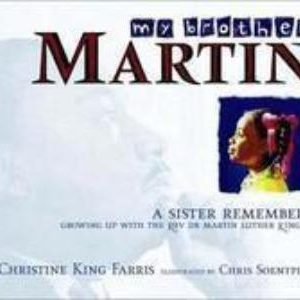 My Brother Martin: A Sister Growing Up With Rev. Dr. Martin Luther King Jr. The Key Bookstore
