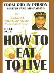 How To Eat To Live by Elijah Muhammad Book 2 The Key Bookstore