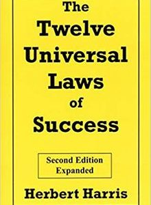 The Twelve Universal Laws Of Success by Herbert Harris The Key Bookstore