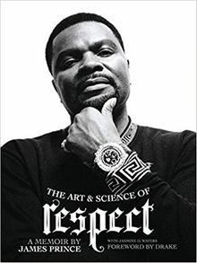 The Art & Science of Respect: A Memoir by James Prince The Key Bookstore