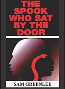 The Spook Who Sat by the Door by Sam Greenlee The Key Bookstore