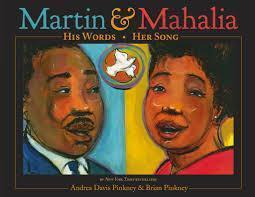 Martin and Mahalia: HIs Words Her Song The Key Bookstore
