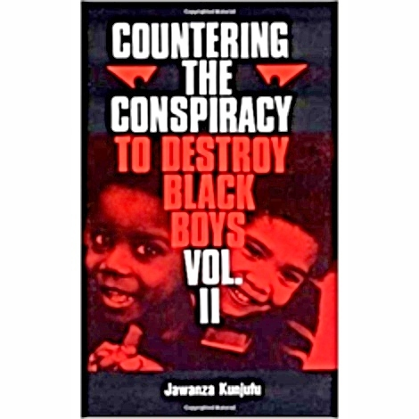 Countering the Conspiracy to Destroy Black Boys, Vol. 2 The Key Bookstore