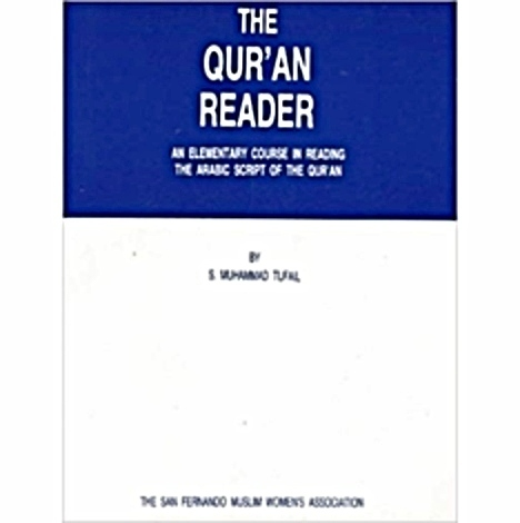 The Qur'an Reader: An elementary course in reading the arabic script of the qur'an The Key Bookstore