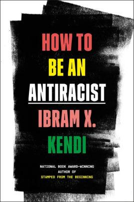 How to Be an Antiracist The Key Bookstore