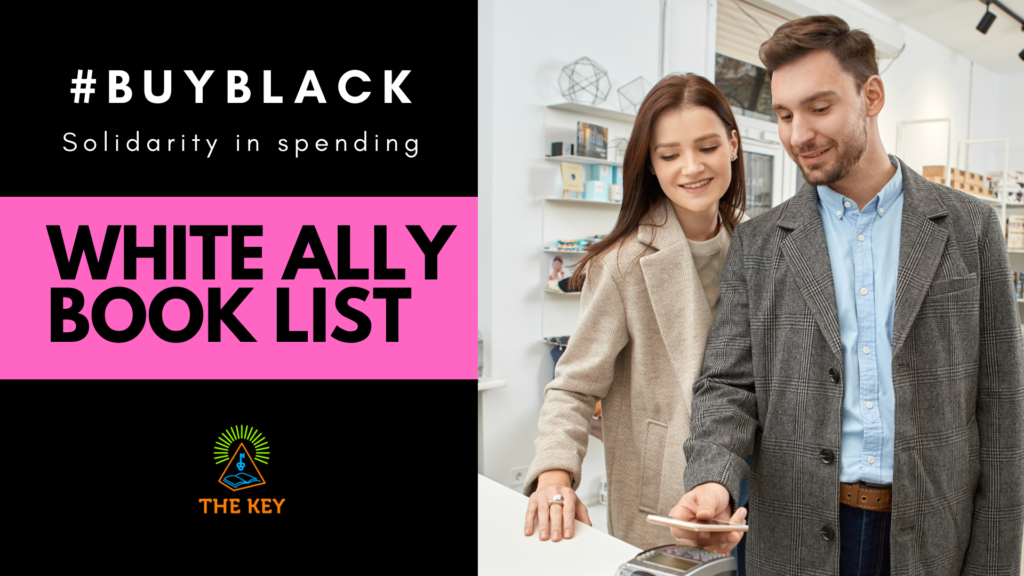 The White Ally Book List The Key Bookstore