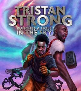 Tristan Strong Punches a Hole in The Sky The Key Bookstore