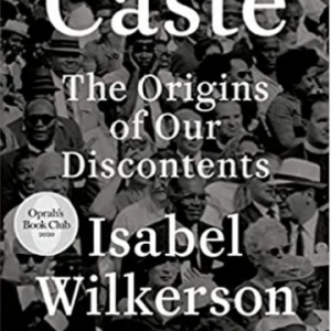 Caste (Oprah's Book Club): The Origins of Our Discontents The Key Bookstore