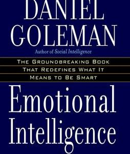 Emotional Intelligence: 10th Anniversary Edition; Why It Can Matter More Than IQ (Anniversary) The Key Bookstore